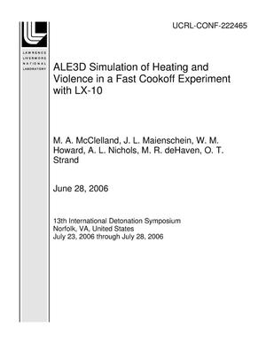 Primary view of object titled 'ALE3D Simulation of Heating and Violence in a Fast Cookoff Experiment with LX-10'.