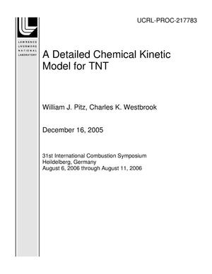 Primary view of object titled 'A Detailed Chemical Kinetic Model for TNT'.