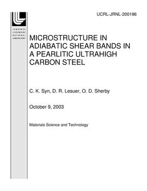Primary view of object titled 'MICROSTRUCTURE IN ADIABATIC SHEAR BANDS IN A PEARLITIC ULTRAHIGH CARBON STEEL'.