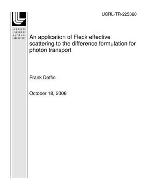 Primary view of object titled 'An application of Fleck effective scattering to the difference formulation for photon transport'.