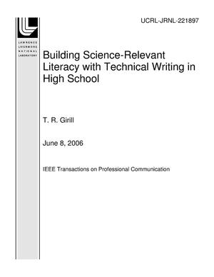 Primary view of object titled 'Building Science-Relevant Literacy with Technical Writing in High School'.