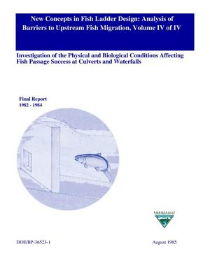Primary view of object titled 'New Concepts in Fish Ladder Design: Analysis of Barriers to Upstream Fish Migration, Volume IV of IV, Investigation of the Physical and Biological Conditions Affecting Fish Passage Success at Culverts and Waterfalls, 1982-1984 Final Report.'.