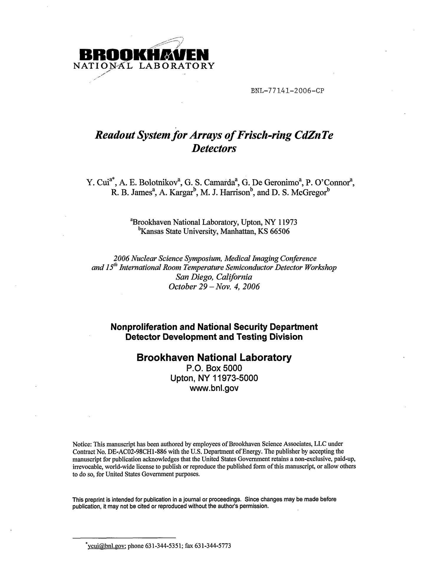 READOUT SYSTEM FOR ARRAYS OF FRISCH-RING CDZNTE DETECTORS.                                                                                                      [Sequence #]: 1 of 7