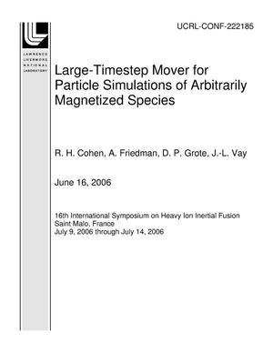 Primary view of object titled 'Large-Timestep Mover for Particle Simulations of Arbitrarily Magnetized Species'.