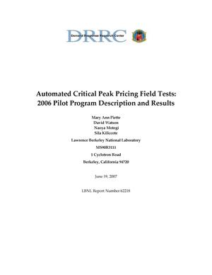 Primary view of object titled 'Automated Critical PeakPricing Field Tests: 2006 Pilot ProgramDescription and Results'.