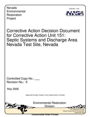 Primary view of object titled 'Corrective Action Decision Document for Corrective Action Unit 151: Septic Systems and Discharge Area, Nevada Test Site, Nevada, Rev. No.: 0'.