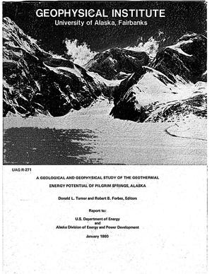 Primary view of object titled 'A Geological and Geophysical Study of the Geothermal Energy Potential of Pilgrim Springs, Alaska'.