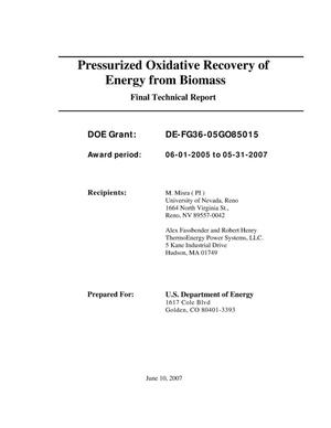Primary view of object titled 'Pressurized Oxidative Recovery of Energy from Biomass Final Technical Report'.