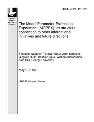 Primary view of object titled 'The Model Parameter Estimation Experiment (MOPEX): Its structure, connection to other international initiatives and future directions'.