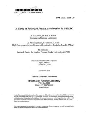 Primary view of object titled 'A STUDY OF POLARIZED PROTON ACCELERATION IN J-PARC.'.