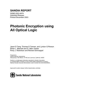 Primary view of object titled 'Photonic encryption using all optical logic.'.