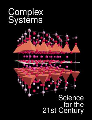 Primary view of object titled 'Complex Systems: Science for the 21st Century'.