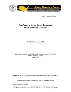 Primary view of object titled 'Final Report to Jupiter Oxygen Corporation on CRADA Phase 1 Activities, January 1, 2004, through June 30, 2005'.