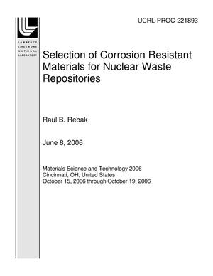 Primary view of object titled 'Selection of Corrosion Resistant Materials for Nuclear Waste Repositories'.