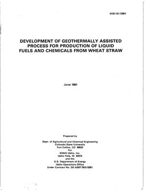 Primary view of object titled 'Development of Geothermally Assisted Process for Production of Liquid Fuels and Chemicals from Wheat Straw'.