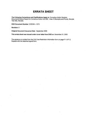 Primary view of object titled 'Corrective Action Decision Document/Closure Report for Corrective Action Unit 552: Area 12 Muckpile and Ponds, Nevada Test Site, Nevada, Rev. No.: 0 with Errata Sheet'.