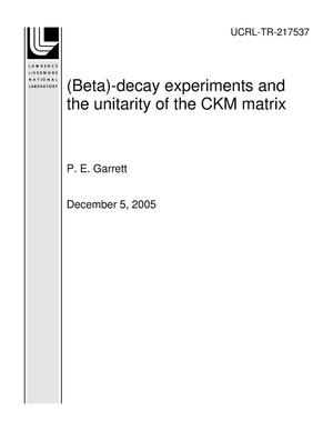Primary view of object titled '(Beta)-decay experiments and the unitarity of the CKM matrix'.