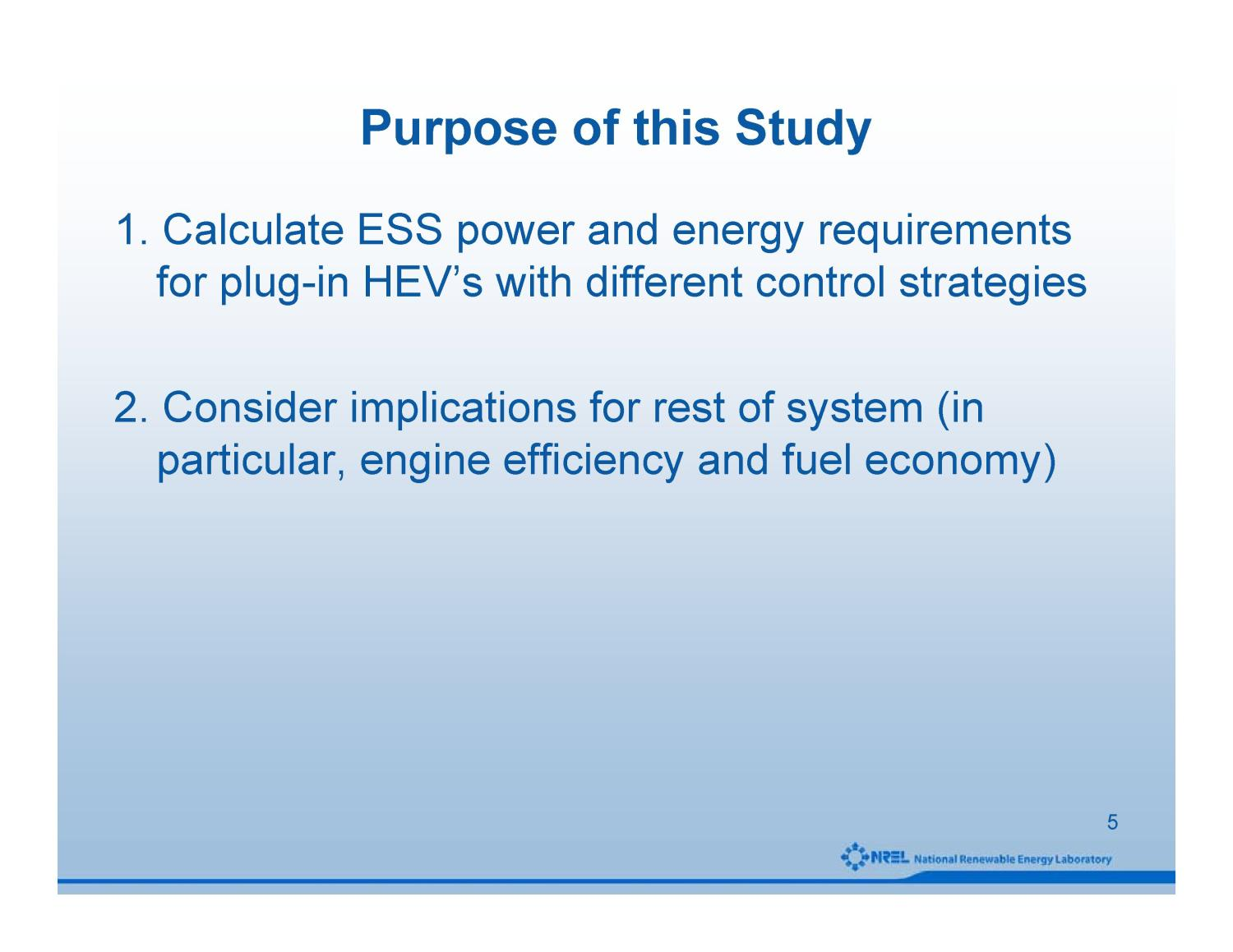 Energy Storage System Considerations for Grid-Charged Hybrid Electric Vehicles                                                                                                      [Sequence #]: 5 of 20