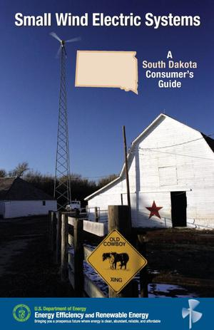 Primary view of object titled 'Small Wind Electric Systems: A South Dakota Consumer's Guide'.