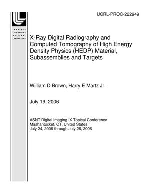 Primary view of object titled 'X-Ray Digital Radiography and Computed Tomography of High Energy Density Physics (HEDP) Material, Subassemblies and Targets'.