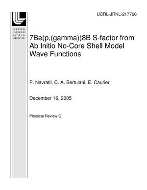 Primary view of object titled '7Be(p,(gamma))8B S-factor from Ab Initio No-Core Shell Model Wave Functions'.