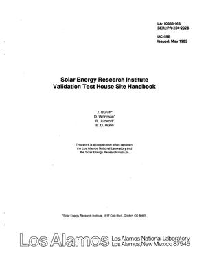 Primary view of object titled 'Solar Energy Research Institute Validation Test House Site Handbook'.