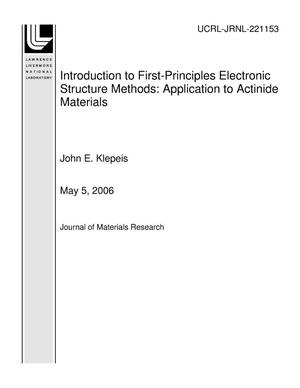 Primary view of object titled 'Introduction to First-Principles Electronic Structure Methods: Application to Actinide Materials'.