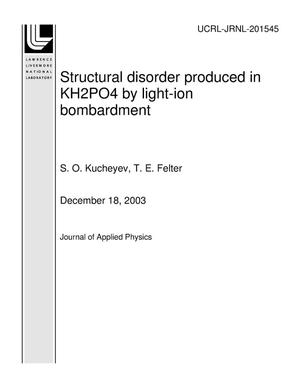 Primary view of object titled 'Structural disorder produced in KH2PO4 by light-ion bombardment'.