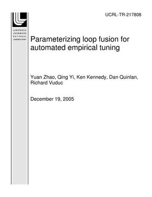 Primary view of object titled 'Parameterizing loop fusion for automated empirical tuning'.