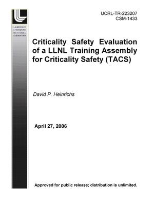 Primary view of object titled 'Criticality Safety Evaluation of a LLNL Training Assembly for Criticality Safety (TACS)'.