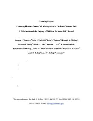 Primary view of object titled 'Meeting Report. Assessing Human Germ-Cell Mutagenesis in thePost-Genome Era: A Celebration of the Legacy of William Lawson (Bill)Russell'.