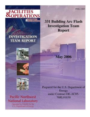 Primary view of object titled 'PNNL 331 Building Arc Flash Team Investigation Report'.