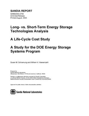 Primary view of object titled 'Long- vs. short-term energy storage technologies analysis : a life-cycle cost study : a study for the DOE energy storage systems program.'.
