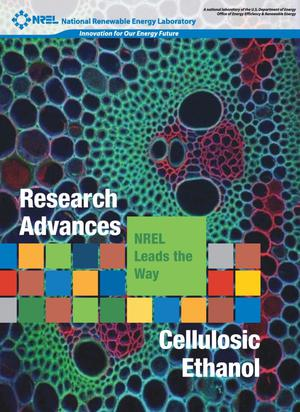 Primary view of object titled 'Research Advances Cellulosic Ethanol, NREL Leads the Way (Brochure)'.