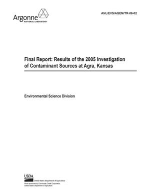 Primary view of object titled 'Final report : results of the 2005 investigation of contaminant sources at Agra, Kansas.'.