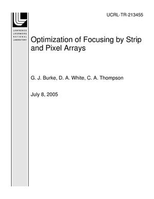 Primary view of object titled 'Optimization of Focusing by Strip and Pixel Arrays'.