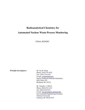 Primary view of object titled 'Radioanalytical Chemistry for Automated Nuclear Waste Process Monitoring'.