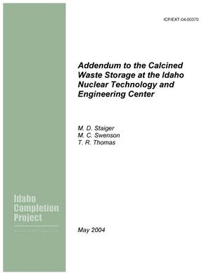 Primary view of object titled 'Addendum to the Calcined Waste Storage at the Idaho Nuclear Technology Center'.