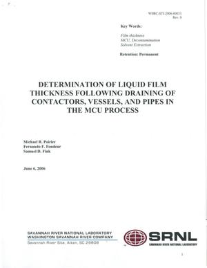 Primary view of object titled 'DETERMINATION OF LIQUID FILM THICKNESS FOLLOWING DRAINING OF CONTACTORS, VESSELS, AND PIPES IN THE MCU PROCESS'.