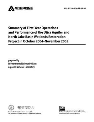 Primary view of object titled 'Summary of first-year operations and performance of the Utica Aquifer and North Lake Basin Wetlands Restoration Project in October 2004-November 2005.'.