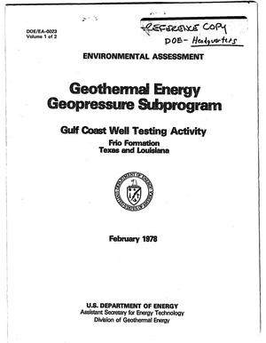 Primary view of object titled 'Environmental Assessment: Geothermal Energy Geopressure Subprogram. Gulf Coast Well Testing Activity, Frio Formation, Texas and Louisiana'.