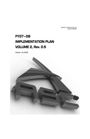 Primary view of object titled 'FY07-08 Implementation Plan Volume 2, Rev. 0.5'.