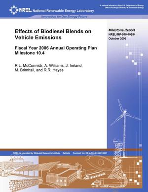 Primary view of object titled 'Effects of Biodiesel Blends on Vehicle Emissions: Fiscal Year 2006 Annual Operating Plan Milestone 10.4'.