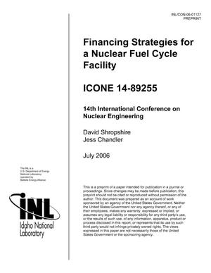 Primary view of object titled 'Financing Strategies For A Nuclear Fuel Cycle Facility'.