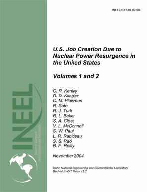 Primary view of object titled 'U.S. Job Creation Due to Nuclear Power Resurgence in The United States — Volumes 1 and 2'.