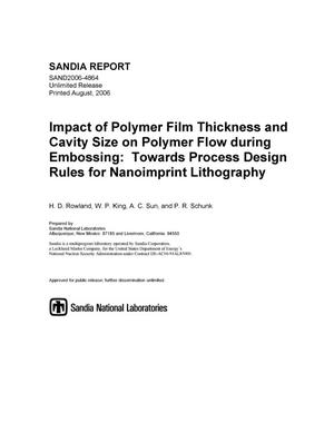 Primary view of object titled 'Impact of polymer film thickness and cavity size on polymer flow during embossing : towards process design rules for nanoimprint lithography.'.