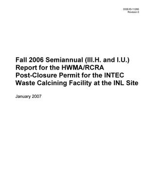Primary view of object titled 'Fall Semiannual Report for the HWMA/RCRA Post Closure Permit for the INTEC Waste Calcining Facility at the INL Site'.