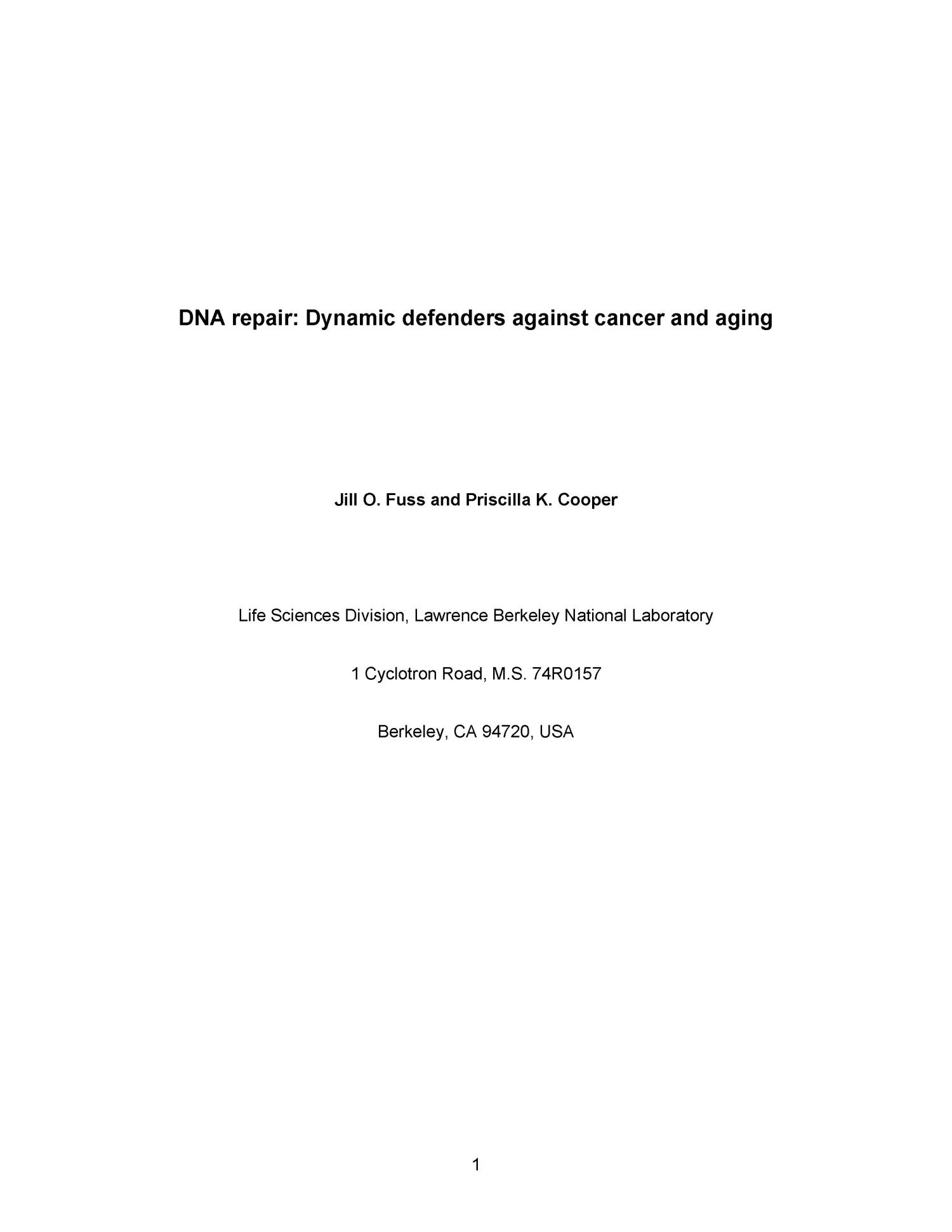 DNA repair: Dynamic defenders against cancer and aging                                                                                                      [Sequence #]: 1 of 16