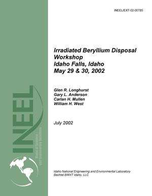 Primary view of object titled 'Irradiated Beryllium Disposal Workshop, Idaho Falls, ID, May 29-30, 2002'.