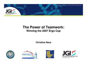 Primary view of object titled 'The Power of Teamwork: Winning the 2007 Ergo Cup'.